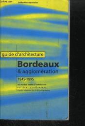 Guide D'Architecture, Bx Et Agglo (Epuise) - Couverture - Format classique