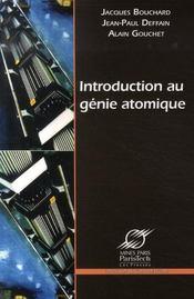 Introduction au génie atomique - Intérieur - Format classique