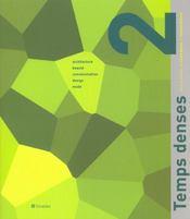 Temps Denses T.2 - Intérieur - Format classique