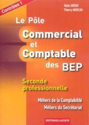 LE POLE COMMERCIAL ET COMPTABLE DES BEP ; controles 1 (édition 2005) - Intérieur - Format classique