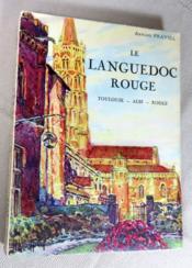 Le Languedoc rouge. Toulouse - Albi - Rodez. - Couverture - Format classique