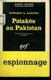 Patakes Au Pakistan. Collection : Serie Noire N° 805 - Couverture - Format classique