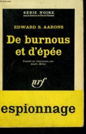 De Burnous Et D'Epee. ( Assignment-Zoreida ). Collection : Serie Noire N° 604 - Couverture - Format classique