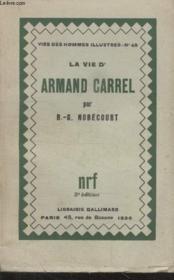 Collection Vies Des Hommes Illustres N° 49. La Vie Darmand Carrel. - Couverture - Format classique