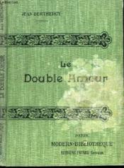 Le Double Amour. - Couverture - Format classique