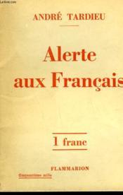 Alerte Aux Francais. - Couverture - Format classique