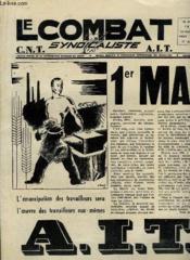 Le Combat Syndicaliste N°605 - 42e année : 1er Mai, AIT - Chicago 1886 - L'Organisation de l'Internationale - La Participation .... - Couverture - Format classique