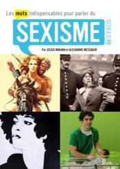 Les mots indispensables pour parler du sexisme - Couverture - Format classique