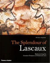 The Splendour Of Lascaux /Anglais - Couverture - Format classique