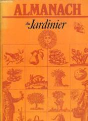 Almanach Du Jardinier. - Couverture - Format classique