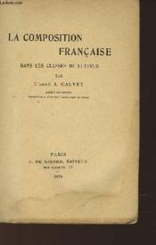 La Composition Francaise Dans Les Classes De Lettres - Couverture - Format classique