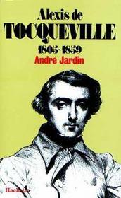 Alexis de tocqueville 1805-1859 - Intérieur - Format classique