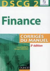 DSCG 2 ; finance ; corrigés du manuel (5e édition) - Couverture - Format classique
