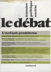 Revue Le Débat N.132 ; l'enfant-problème ; septembre-octobre 2004 - Couverture - Format classique