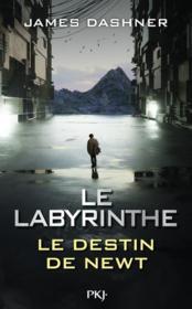Le labyrinthe : le destin de Newt - Couverture - Format classique