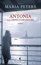 Antonia, la chef d'orchestre - Couverture - Format classique
