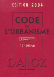 Code De L'Urbanisme 2004 ; Commente - Intérieur - Format classique