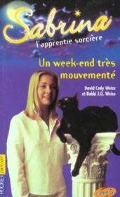 Sabrina T.6 ; Un Week-End Tres Mouvemente - Couverture - Format classique