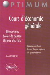 Cours D'Economie Generale Mecanismes Ecoles De Pensee Histoire Des Faits - Intérieur - Format classique