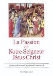La passion de notre seigneur jesus christ - Couverture - Format classique