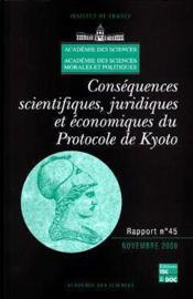 Consequences Scientifiques, Juridiques Et Economiques Du Protocole De Kyoto (Rapport De L'Academie D - Couverture - Format classique