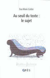Au seuil du texte, le sujet - Intérieur - Format classique