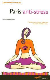 Paris Anti-Stress (Edition 2006 - Intérieur - Format classique