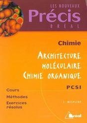 Precis chimie architecture moleculaire chimie organique pcsi - Intérieur - Format classique