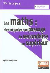 Maths (les) : bien negocier son passage du secondaire au superieur - Intérieur - Format classique