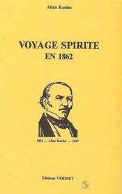 Voyage spirite en 1862 - Couverture - Format classique