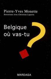 Belgique, ou vas-tu ? - Couverture - Format classique