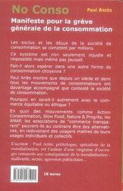 No conso ; manifeste pour la grève générale de la consommation - 4ème de couverture - Format classique