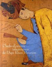 Chefs-D'Oeuvre Islamiques De Alga Khan Museum - Intérieur - Format classique