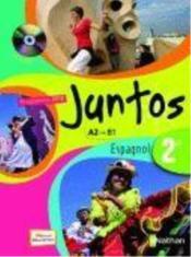 telecharger JUNTOS – espagnol – 2nde – A2/B1 – manuel de l'eleve (edition 2010) livre PDF/ePUB en ligne gratuit