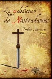 La Malediction De Nostradamus - Couverture - Format classique