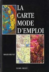 La carte mode d'emploi - Intérieur - Format classique