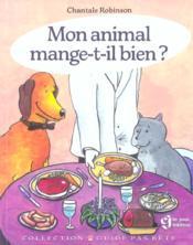 Mon animal mange-t-il bien? - Couverture - Format classique