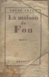 La Maison Du Fou. - Couverture - Format classique