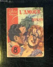 L Amour A L Ombre Du Donjon. - Couverture - Format classique