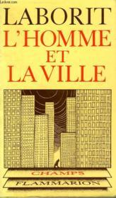 L'Homme Et La Ville. Collection Champ N° 17 - Couverture - Format classique