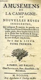Amusements De La Campagne, Ou Nouvelles Ruses Innocentes, Tome I - Couverture - Format classique