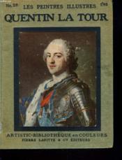 Les Peintres Illustres. Quentin La Tour. - Couverture - Format classique