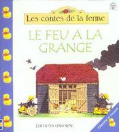 Le Feu A La Grange - Intérieur - Format classique