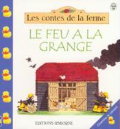 Le Feu A La Grange - Couverture - Format classique