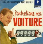 100.00 Kilometres Sans Pepins!... J'Entretiens Ma Voiture - Couverture - Format classique