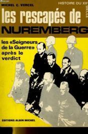 LES RESCAPES DE NUREMBERG - les seigneurs de la guerre après le verdict. - Couverture - Format classique