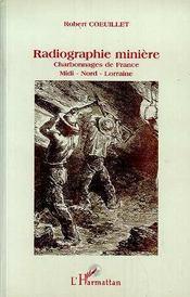 Radiographie Miniere - Intérieur - Format classique