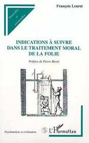 Indications a suivre dans le traitement moral de la folie - Intérieur - Format classique