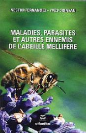 Maladies, parasites et autres ennemis de l'abeille mellifère - Couverture - Format classique