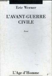 L'avant-guerre civile - Couverture - Format classique